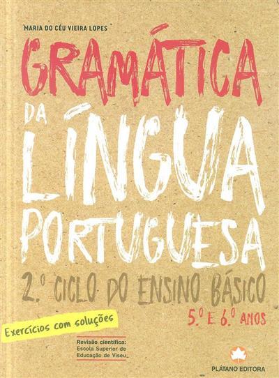 Gramática da língua portuguesa (Maria do Céu Vieira Lopes)