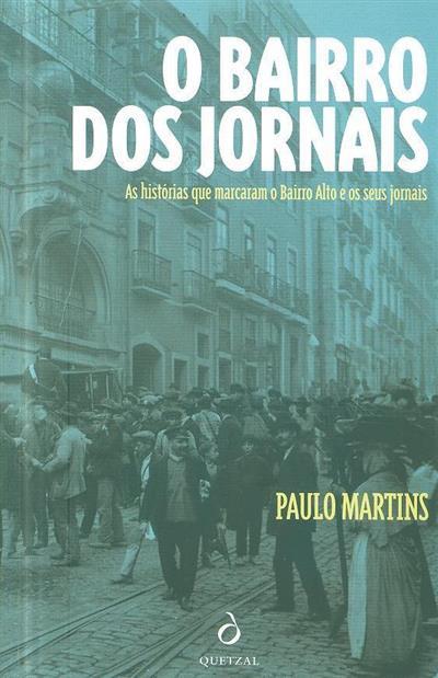 O bairro dos jornais (Paulo Martins)