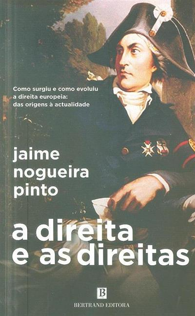 A direita e as direitas (Jaime Nogueira Pinto)
