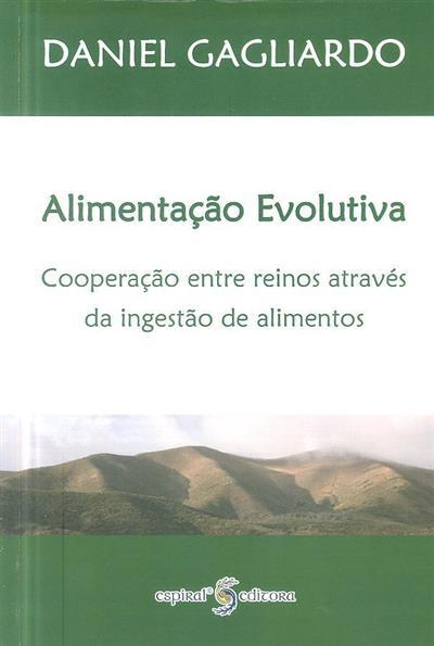 Alimentação evolutiva (Daniel Gagliardo)