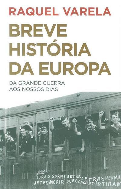 Breve história da Europa (Raquel Varela)