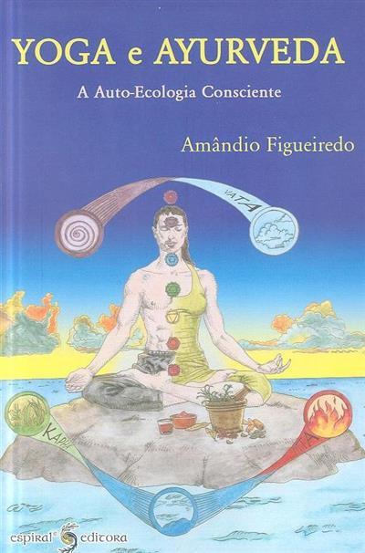 Yoga e Ayurveda (Amândio Figueiredo)