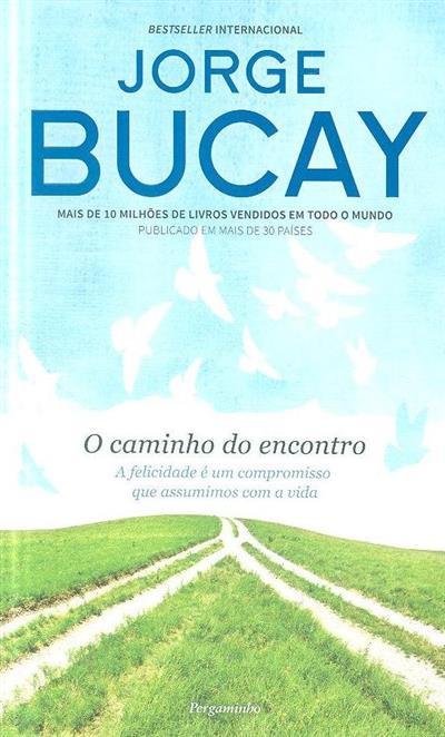 O caminho do encontro (Jorge Bucay)