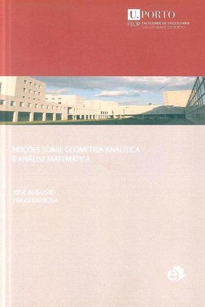 Noções sobre geometria analítica e análise matemática (José Augusto Trigo Barbosa)