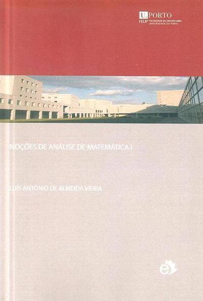 Noções de análise de matemática I (Luís António de Almeida Vieira )