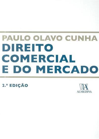 Direito comercial e do mercado (Paulo Olavo Cunha)