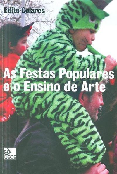 As festas populares e o ensino de arte (Edite Colares)