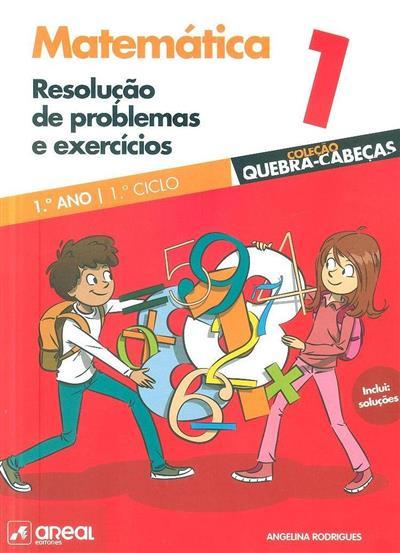 Resolução de problemas e exercícios (Angelina Rodrigues)