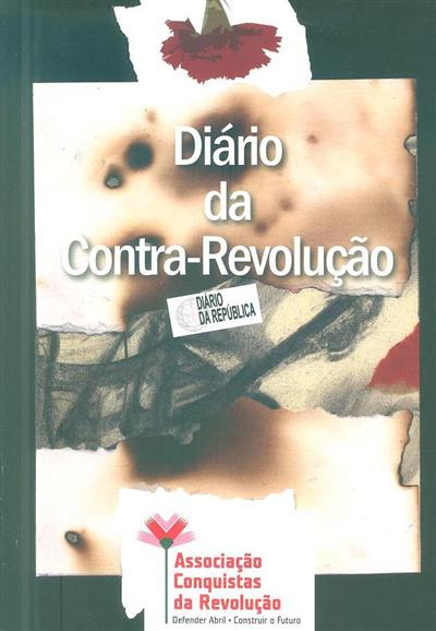 Diário da contra-revolução (Associação Conquistas da Revolução)