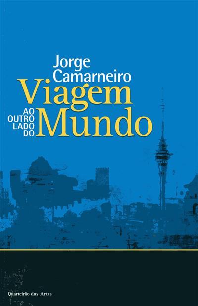 Viagem ao outro lado do mundo (Jorge Camarneiro)