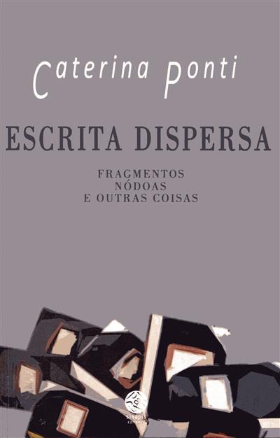 Escrita dispersa (Caterina Ponti)