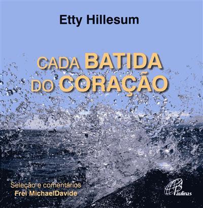 Cada batida do coração (Etty Hillesum)