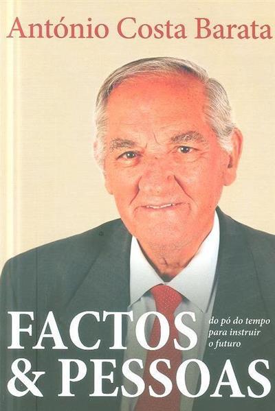 Factos & pessoas (António Costa Barata)