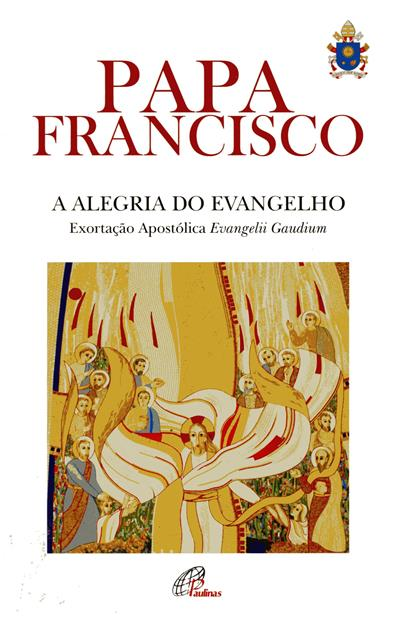 A alegria do Evangelho