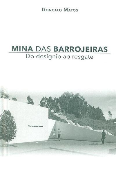 Mina das Barrojeiras (Gonçalo Matos)