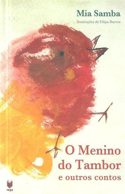 O menino do tambor e outros contos (Mia Samba)