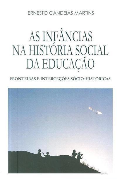 As infâncias na história social da educação (Ernesto Candeias Martins)