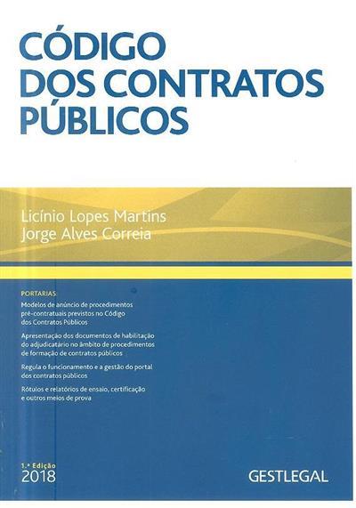 Código dos contratos públicos (compil. Licínio Lopes Martins, Jorge Alves Correia)