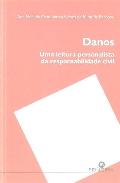 Danos (Ana Mafalda Castanheira Neves de Miranda Barbosa)