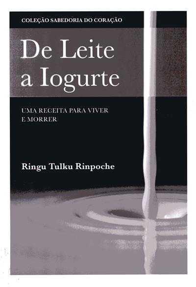 De leite a iogurte (Ringu Tulku Rinpoche)