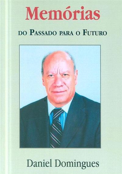 Memórias do passado para o futuro (Daniel Domingues)