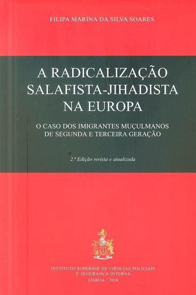 A radicalização salafista-jihadista na Europa (Filipa Marina da Silva Soares)