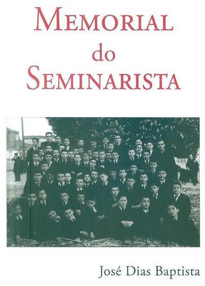 Memorial do seminarista (José Dias Baptista)