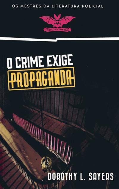O crime exige propaganda (Dorothy L. Sayers)