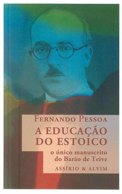 A educação do estoico (Fernando Pessoa)