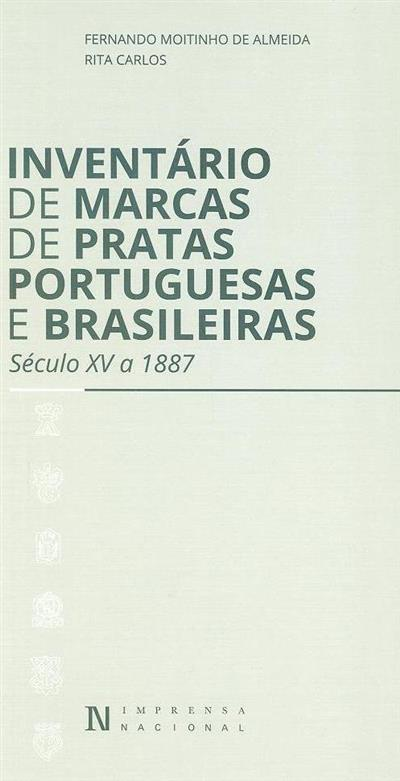 Inventário de marcas de pratas portuguesas e brasileiras (Fernando Moitinho de Almeida, Rita Carlos)