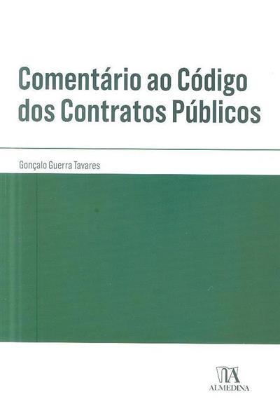Comentário ao código dos contratos públicos (Gonçalo Guerra Tavares)