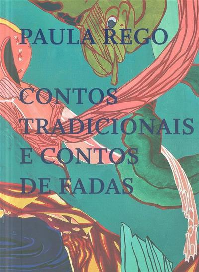 Paula Rego (coord. Catarina Alfaro, Leonor de Oliveira)