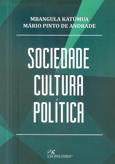 Sociedade, cultura e política (Mbangula Katúmua, Mário Pinto de Andrade)