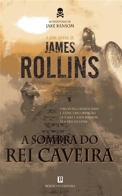 A sombra do rei Caveira (James Rollins)