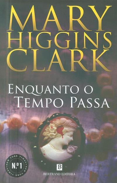 Enquanto o tempo passa (Mary Higgins Clark)