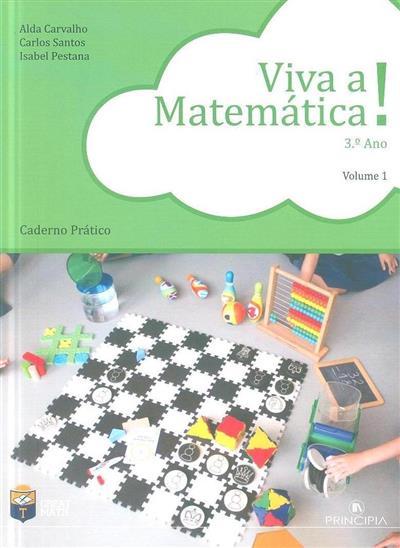 Viva a matemática! 3º ano (Alda Carvalho, Carlos Santos, Isabel Pestana)