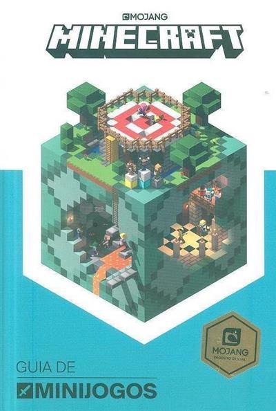 Minecraft (texto Stephanie Milton, Craig Jelly)