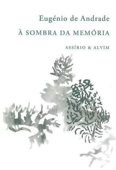À sombra da memória (Eugénio de Andrade)