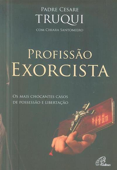 Profissão exorcista (Cesare Truqui, Chiara Santomiero)
