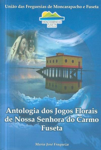 Antologia dos jogos florais de Nossa Senhora do Carmo, Fuseta (Maria José Fraqueza)