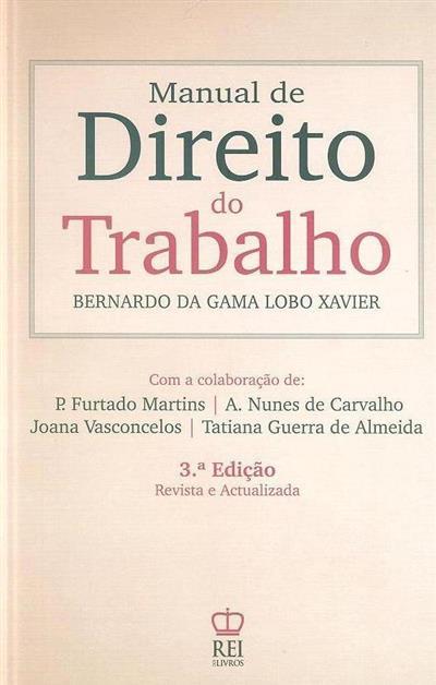 Manuel do direito do trabalho (Bernardo da Gama Lobo Xavier)