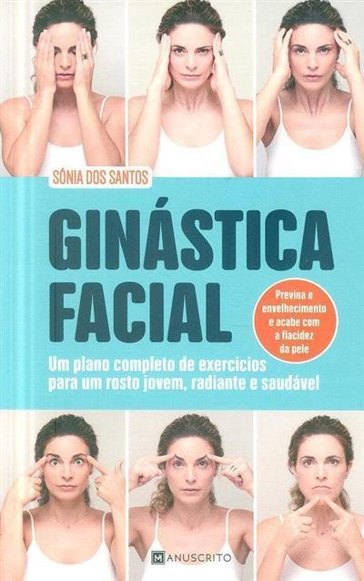 Ginástica facial (Sónia dos Santos)