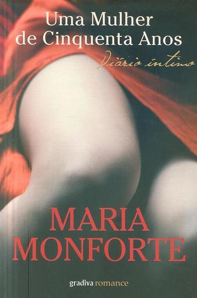 Uma mulher de cinquenta anos (Maria Monforte)