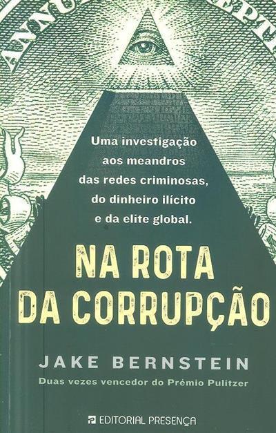 Na rota da corrupção (Jake Bernstein)