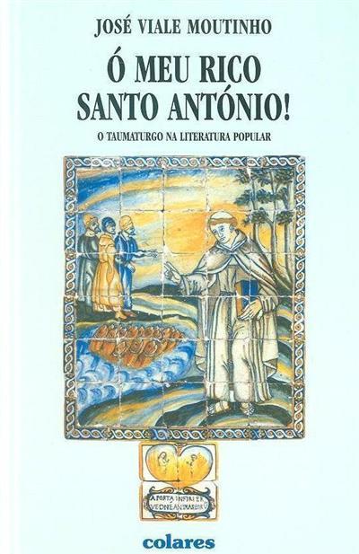 Ó meu rico Santo António! (José Viale Moutinho)