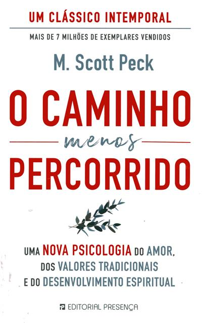 O caminho menos percorrido (M. Scott Peck)