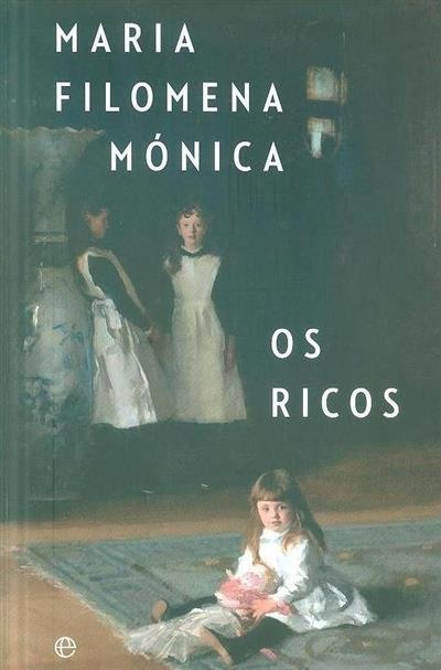 Os ricos (Maria Filomena Mónica)