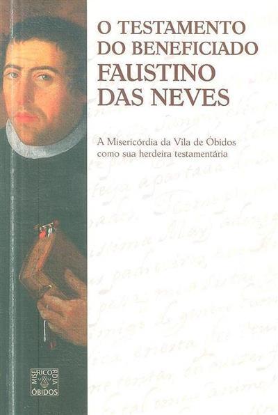 O testamento do beneficiado Faustino das Neves (Ricardo Pereira)
