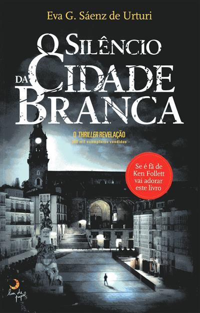 O silêncio da cidade branca (Eva García Sáenz de Urturi)