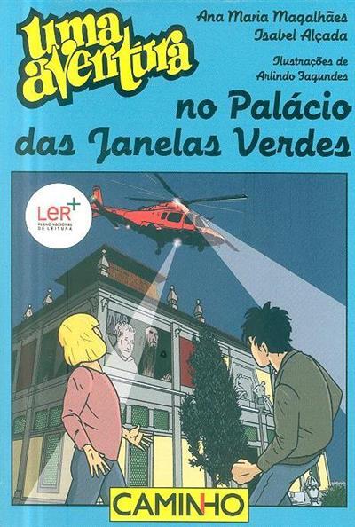 Uma aventura no Palácio das Janelas Verdes (Ana Maria Magalhães, Isabel Alçada)